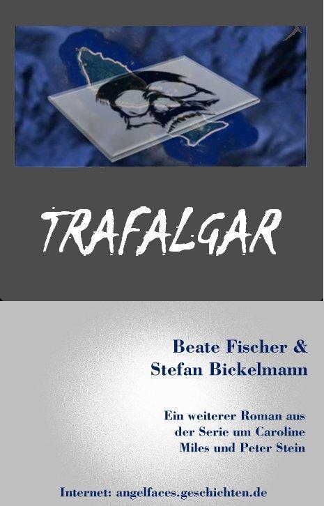 Trafalgar ein neuer Roman aus der Soulebda Reihe